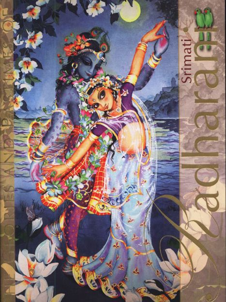 The Glories and Pastimes of Srimati Radharani by Bhakti Purusottama Swami